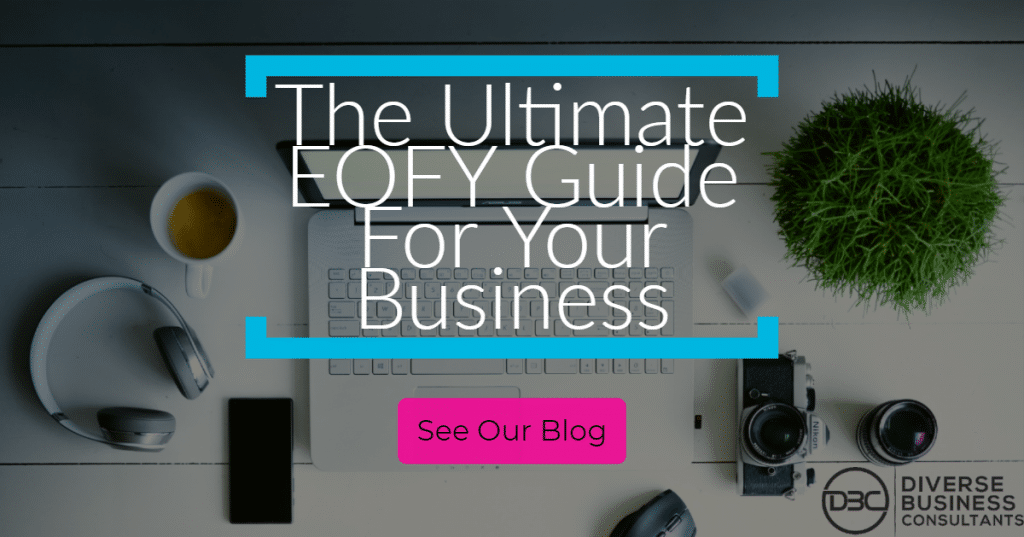 ultimate-guide-to-end-of-financial-year-business-Brisbane